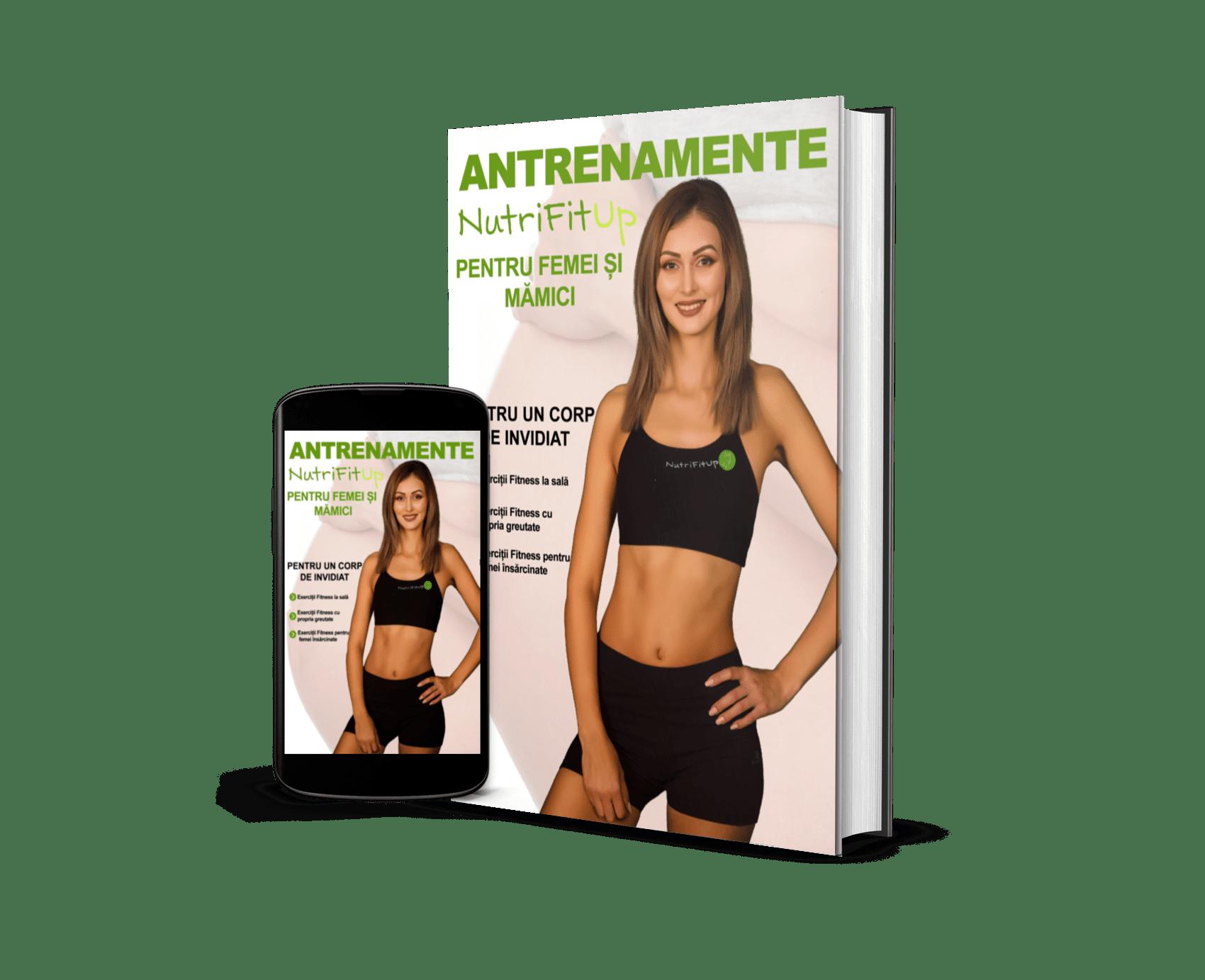 eBook Antrenamente NutriFitUp Femei Mamici